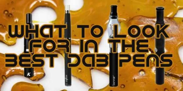 Dab Pens Demand You Scrutinize for Quality